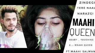 zindegi Tere Naal - Maahi Queen || Salman || Narazgi Heart Touching Song 2018 || Punjabi Song