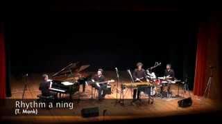 Rhythm a ning (T. Monk) - Oirquartett