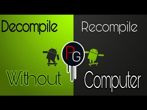 How To Decompile/Recompile Android App's Without PC [New And Updated]