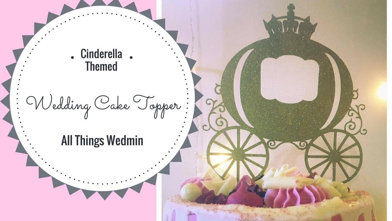 Cinderella Wedding Cake Topper Disney Themed Wedding Inspiration
