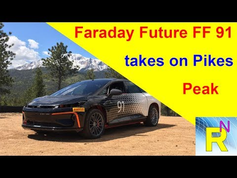 Car Review - Faraday Future FF 91 Takes On Pikes Peak - Read Newspaper Tv