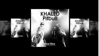 cheb khaled ft pitbull hiya hiya instru by mprod