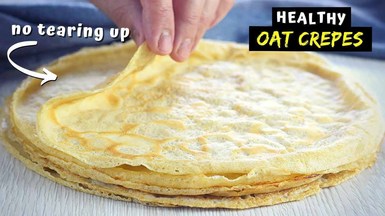 How to make CREPES with OATS that don't fall apart.