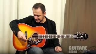 Test: Epiphone Hummingbird Pro - Guitare Sèche, Le Mag #26