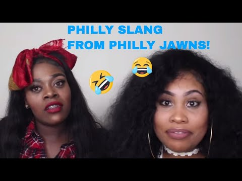 PHILLY SLANG : Talk Like Youre From Philly (w/ 2 PHILLY JAWNS)
