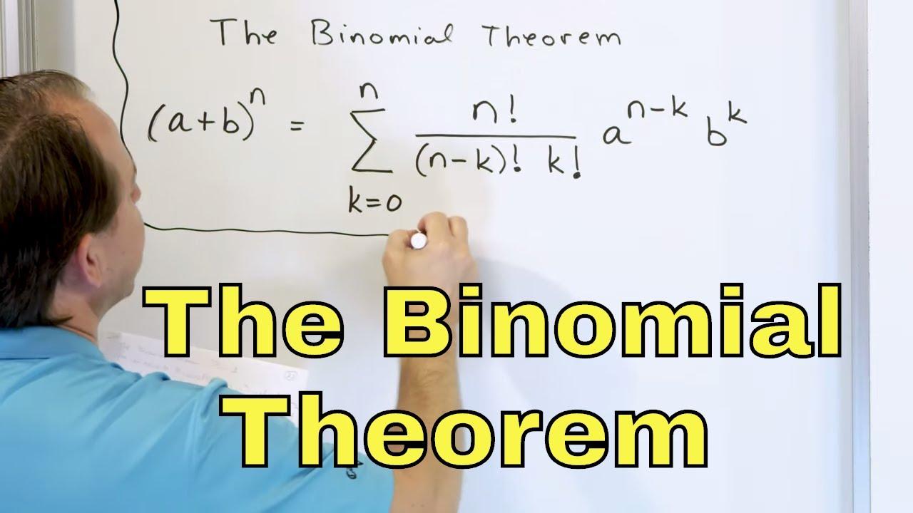 23 - The Binomial Theorem & Binomial Expansion - Part 1