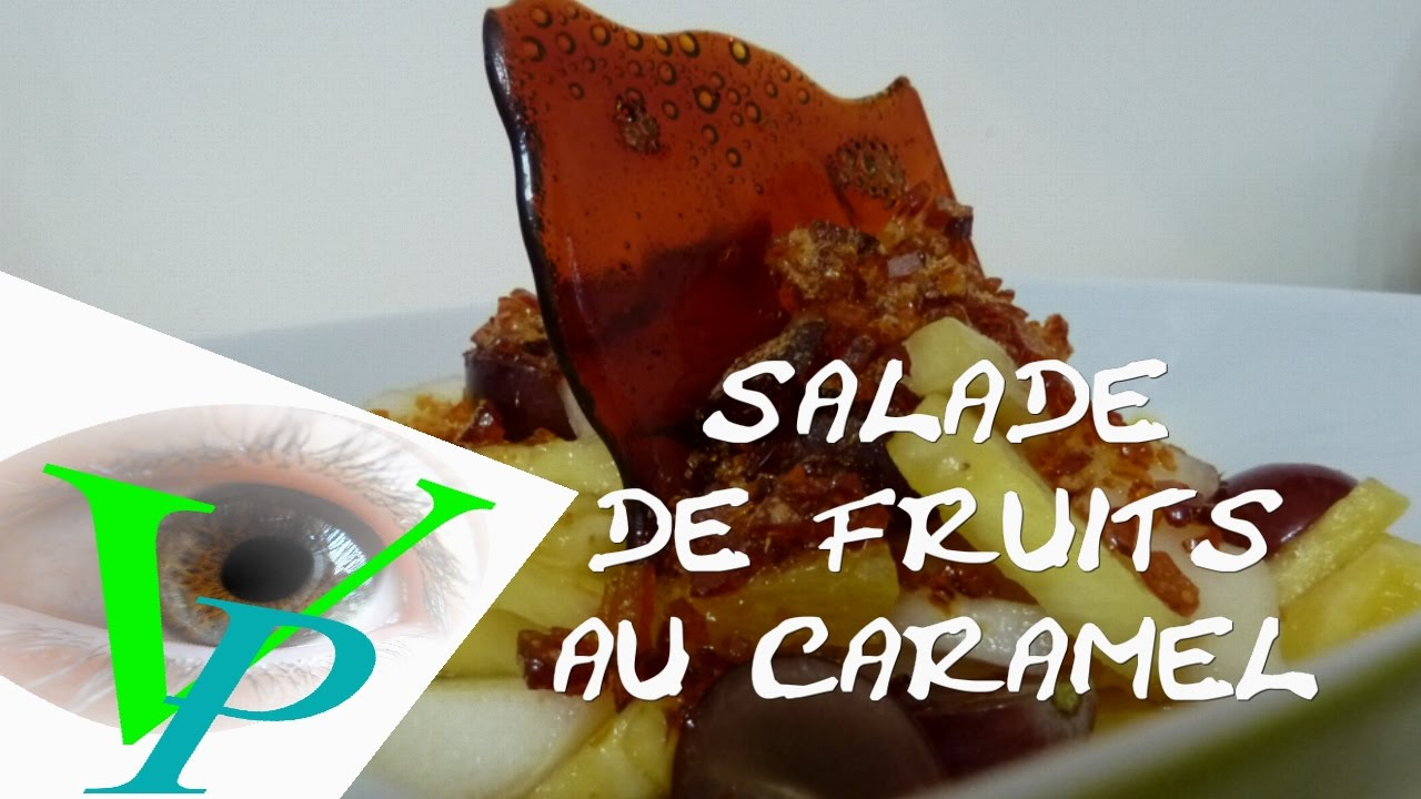 SALADE DE FRUITS AU CARAMEL
