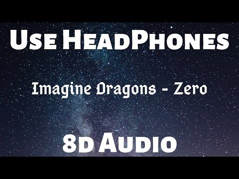 (8d-audio)-imagine-dragons---zero