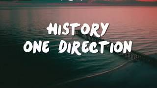 LIRIK LAGU ONE DIRECTION - HISTORY