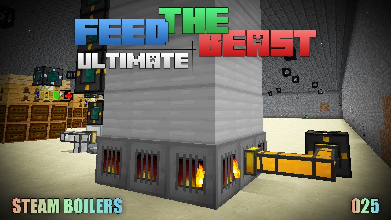 let s play ftb ultimate 025 steam boilers youtube