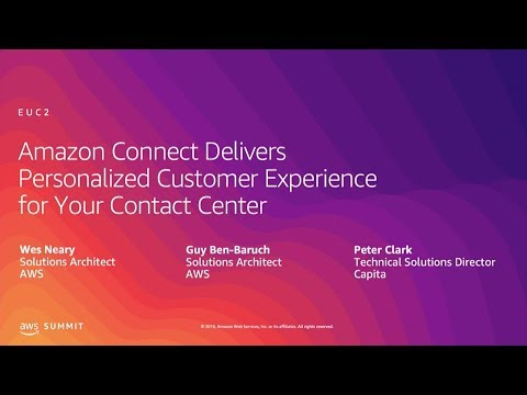 Amazon Connect Delivers Personalized Customer Experience for Your Contact Center