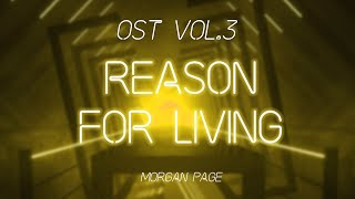 Reason for Living by Morgan Page | OST3 | Beat Saber