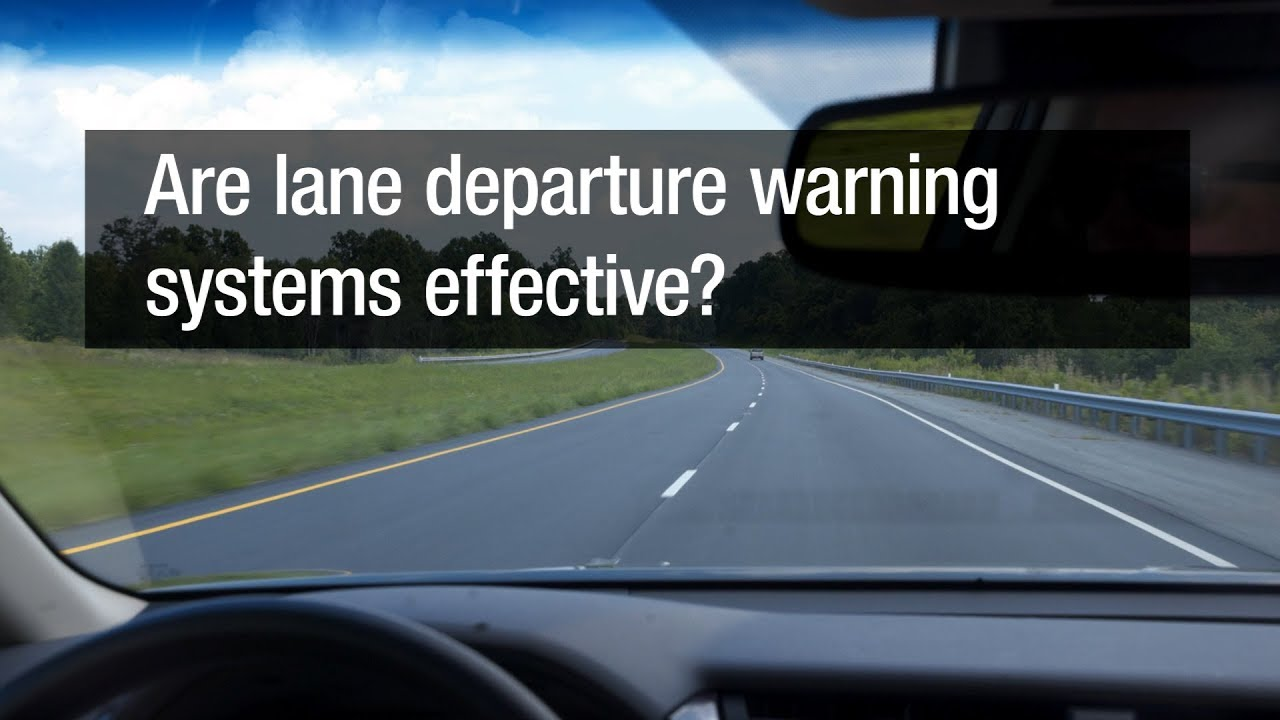 What Is Lane Departure Warning >> Are Lane Departure Warning Systems Effective
