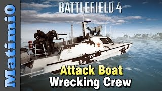 Attack Boat Wrecking Crew - Double Vision - Battlefield 4