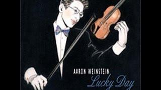 """Lucky Day"" New Album from Aaron Weinstein"