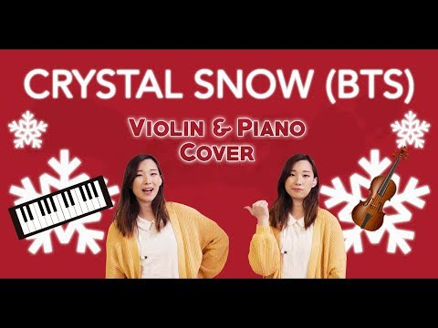 《Crystal Snow》- BTS (방탄소년단) Violin & Piano Cover (w/Sheet Music)