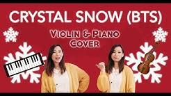《Crystal Snow》- BTS (방탄소년단) Violin & Piano Cover (w/Sheet Music)