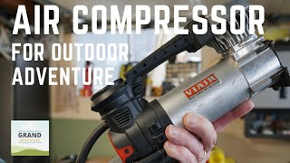 Ep. 87: Air Compressor for Outdoor Adventure | RV offroad travel tips tricks how-to