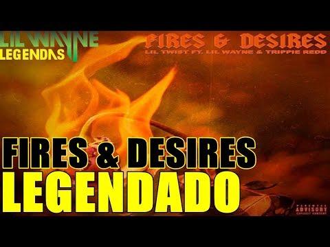 Lil' Twist Feat Lil' Wayne & Trippie Redd - Fires And Desires Legendado