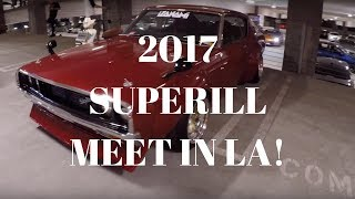 2017 Superill Super Street So Cal Car Meet [Tokyo Drift Meet]