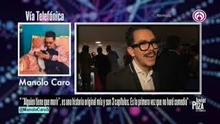 Javier Poza entrevista a Manolo Caro