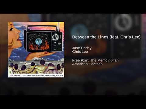 Jase Harley ft. Chris Lee- between the lines