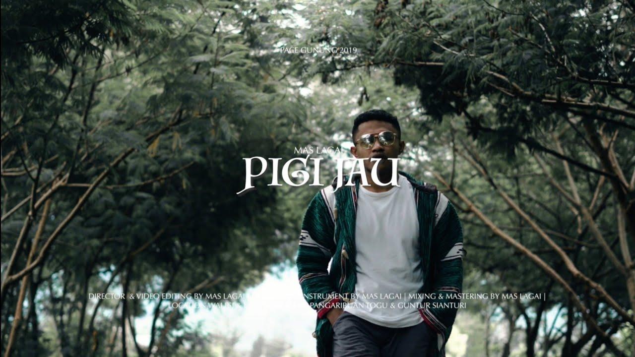 Pace Gunung - Pigi Jau By. Mas Lagai (MV)