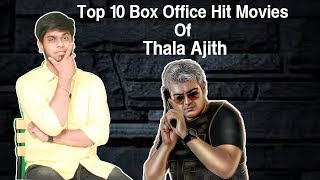 Top 10 Box Office Hit Movies Of Thala Ajith | Vivegam Ranking ? | Thala Ajith 100 Crores Movies List