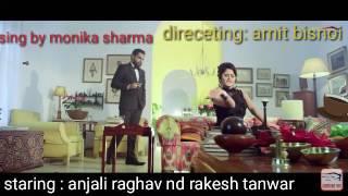 Jalebi juda new song anjali raghav and rakesh tanwar sung by monika shrama