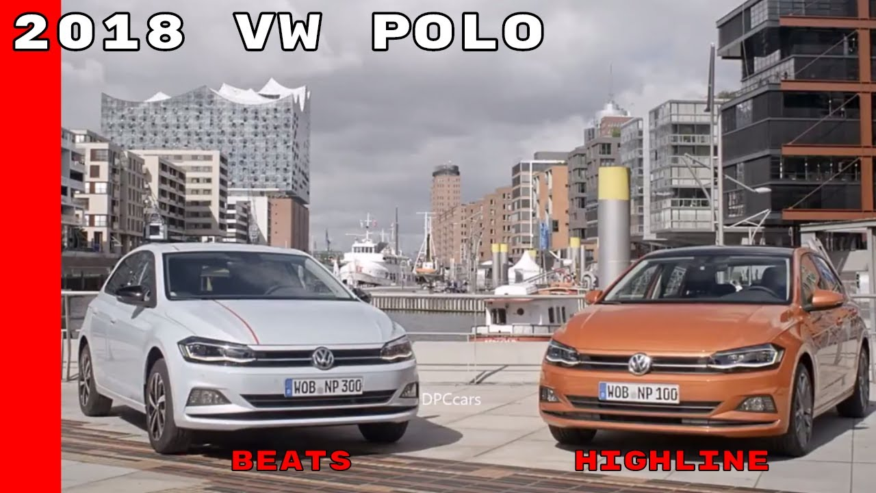 2018 vw polo highline beats youtube. Black Bedroom Furniture Sets. Home Design Ideas