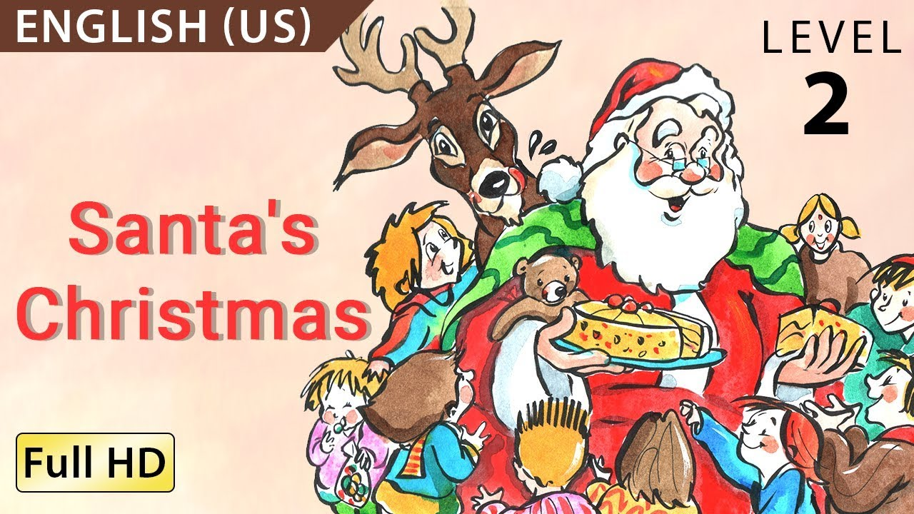 santa u0027s christmas learn english us with subtitles story for