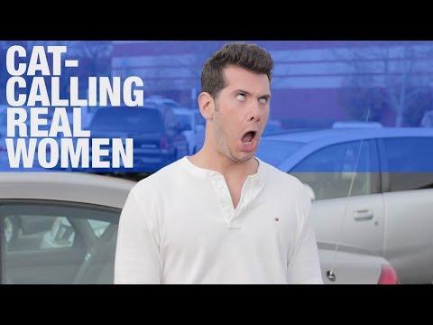 HIDDEN CAM: Cat-Calling REAL Women!