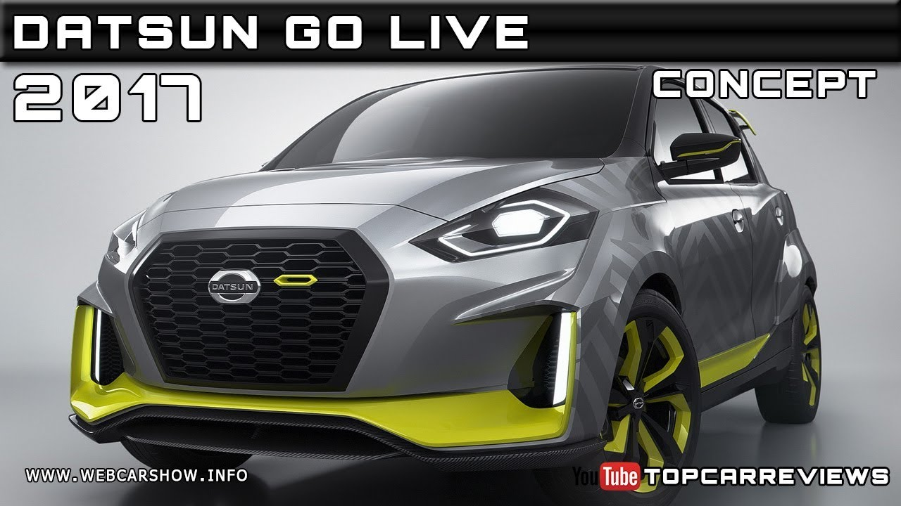 2017 DATSUN GO LIVE CONCEPT Review Rendered Price Specs ...