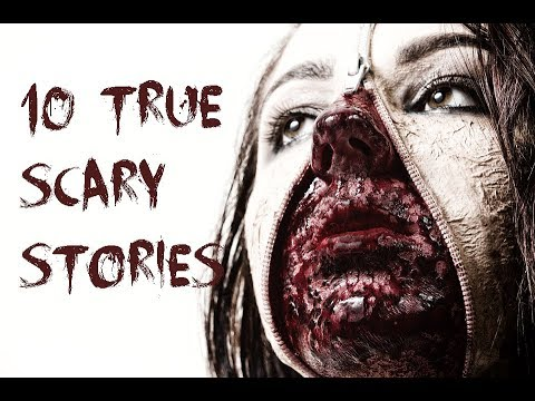 10 TRUE SCARY STORIES TO FUEL YOUR NIGHTMARES (Vol 1 )