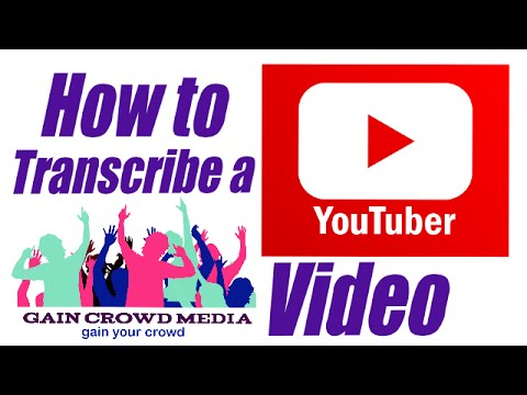 How to Transcribe a Youtube Video
