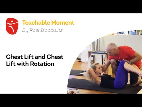 Teachable Moments Chest Lift and Chest Lift with Rotation