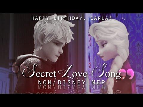 Non/Disney | Secret Love Song | Full MEP [HBD, Carla! ^^]