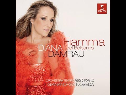 Diana Damrau: Fiamma del Belcanto (Italian arias from Bellini to Puccini)