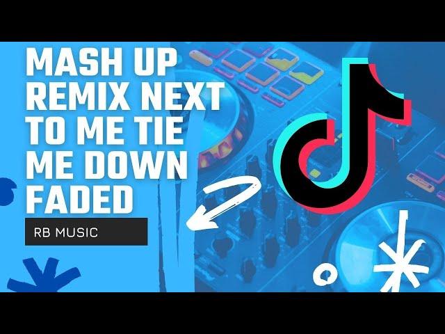 DJ REMIX TIKTOK Next To Me x Tie Me Down x Faded - Funky Night | Rawi Beat
