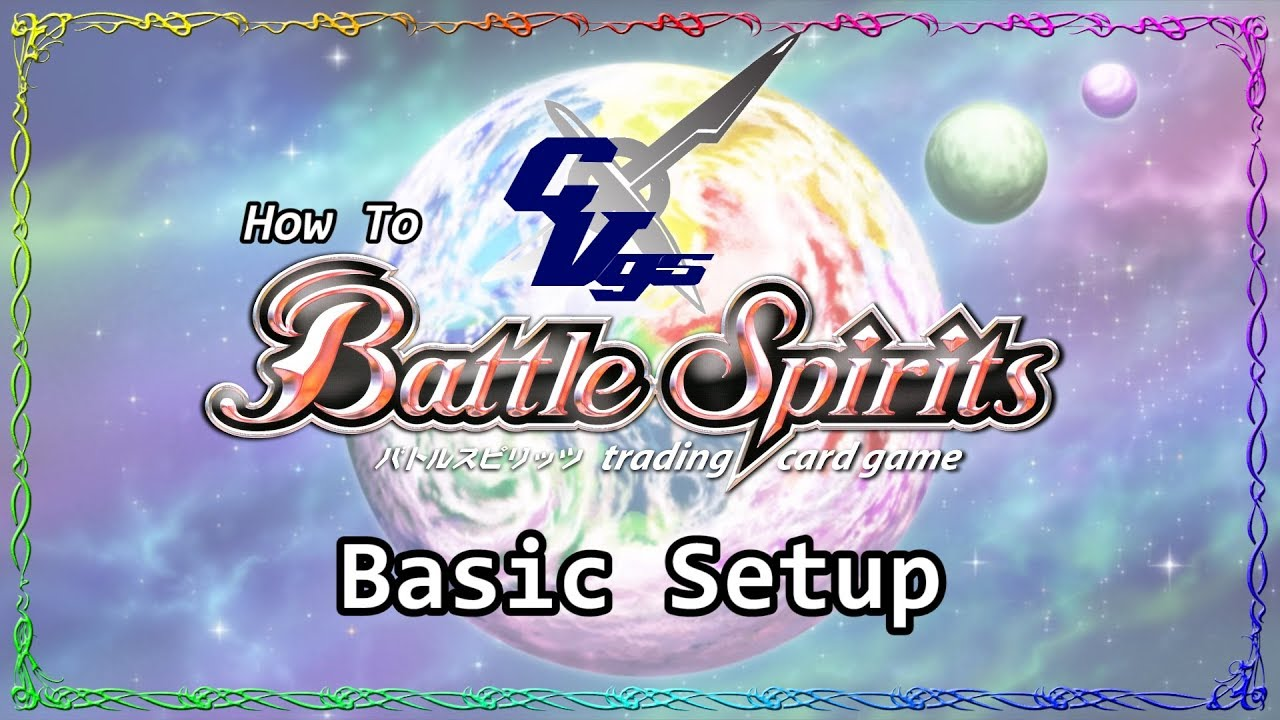 How to Battle Spirits – 01. Basic Setup