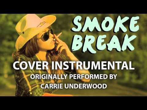 Smoke Break (Cover Instrumental) [In the Style of Carrie Underwood]