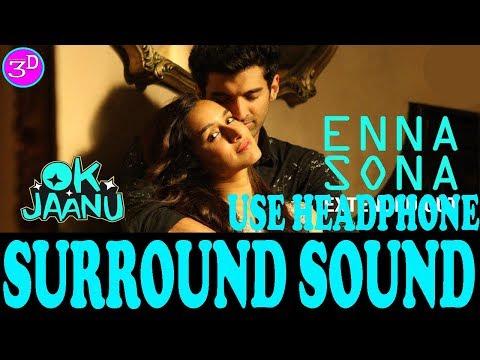 enna-sona- -arijit-singh- -all-music-world-&-3d-song- -use-headphone