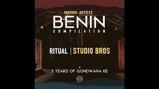 Studio Bros - Ritual (Official Audio) - Benin Compilation