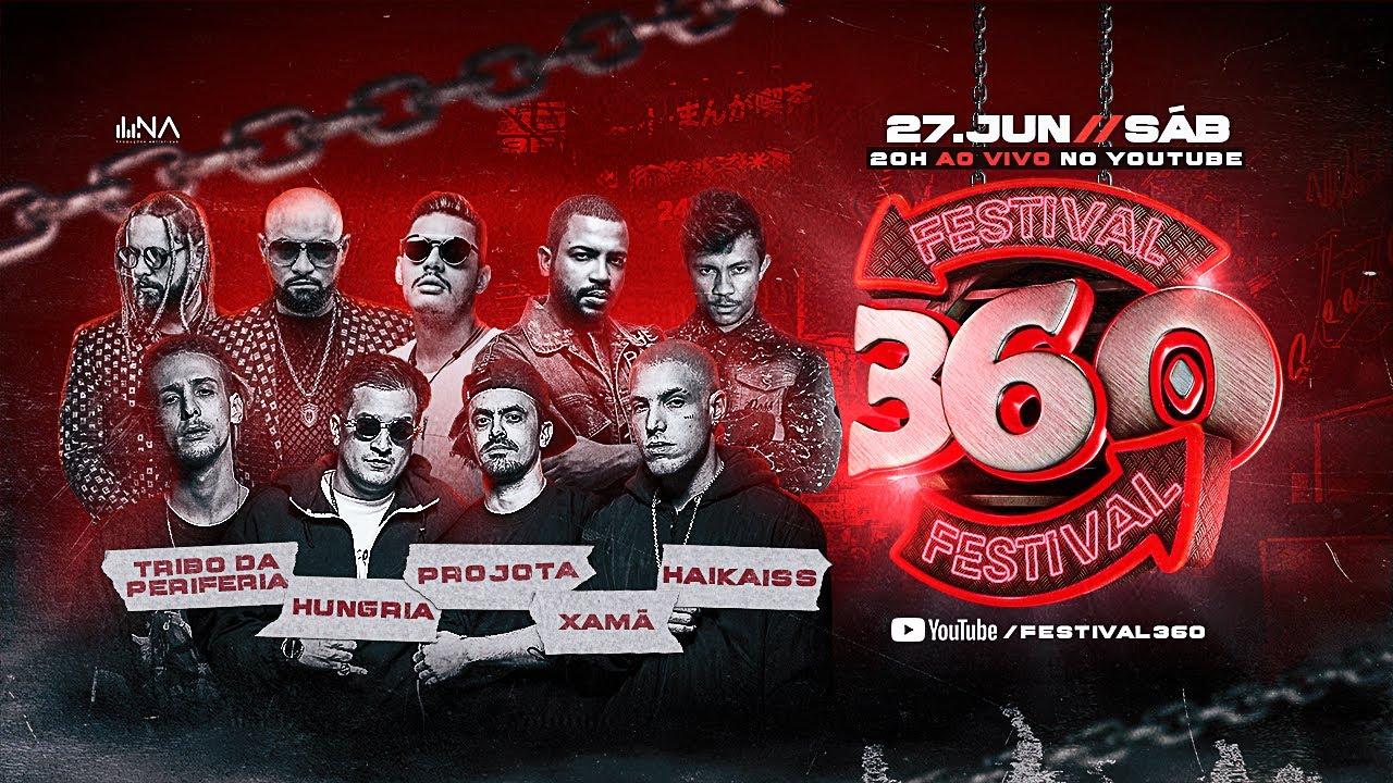 #Festival360 - Haikaiss | Hungria Hip Hop | Projota | Tribo da Periferia | Xamã