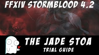 Byakko Normal Guide (The Jade Stoa) FFXIV Stormblood