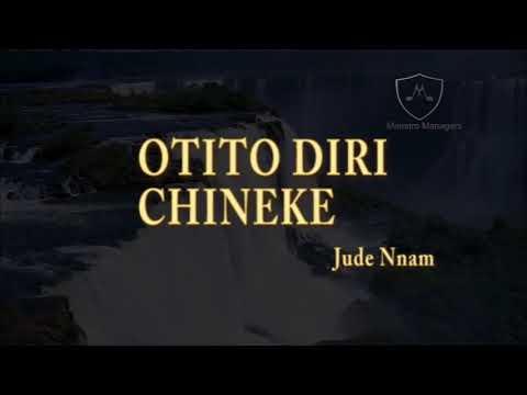 Download Otito Diri Chineke   Missa Ifunanya   Jude Nnam