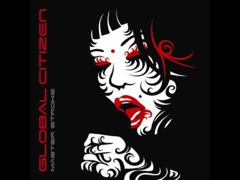 Global Citizen - Mute Witness - From the Master Stroke album