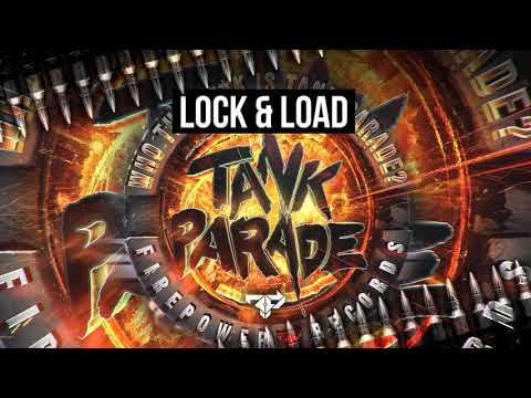LOCK & LOAD SERIES VOL 53 [Who The F**K Is Tank Parade? EP]