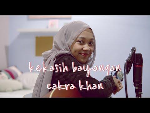 Kekasih Bayangan - Cakra Khan (cover)