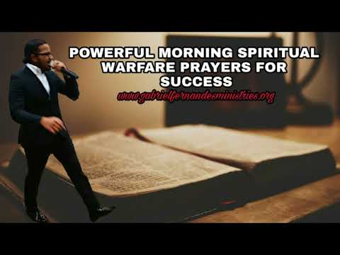 Morning Spiritual Warfare prayers by...